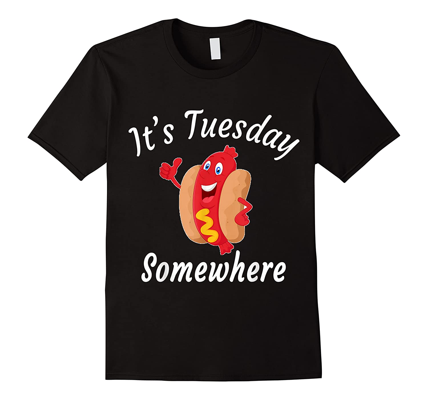Lover It S Tuesday Somewhere Funny Shirts