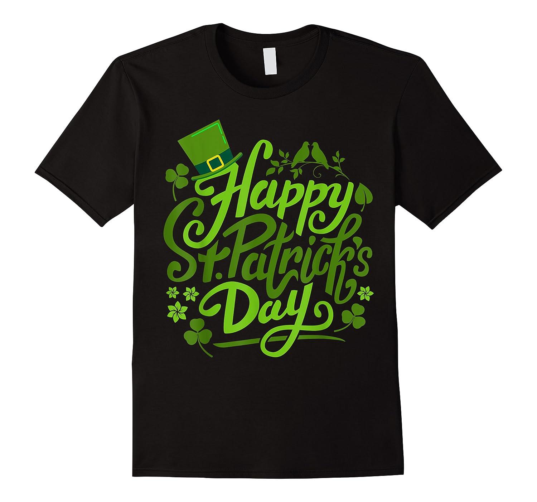 Happy St Patrick S Day T Shirt Funny Saint Patricks Gifts