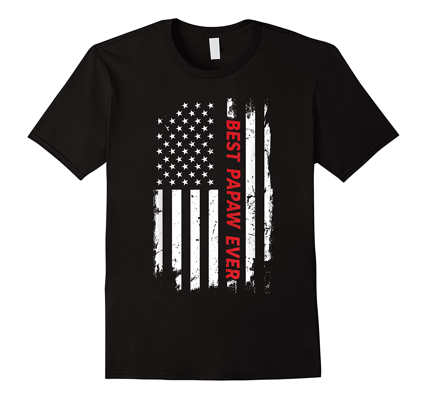 Best Papaw Ever T Shirt American Flag Fathers Day Gift Dad