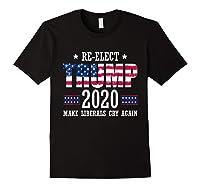 Trump 2020 Make Liberals Cry Again Donald Trump Election T Shirt Black