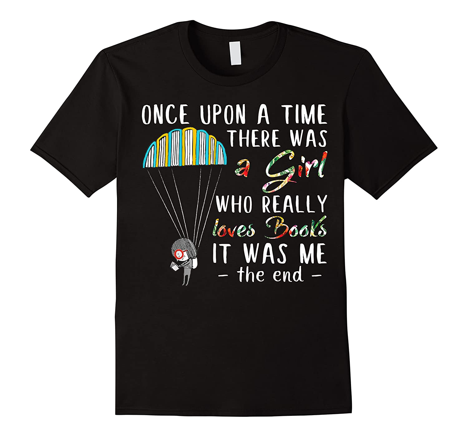 Once Upon A Time There Was A Girl Who Really Loves Books Ts Shirts