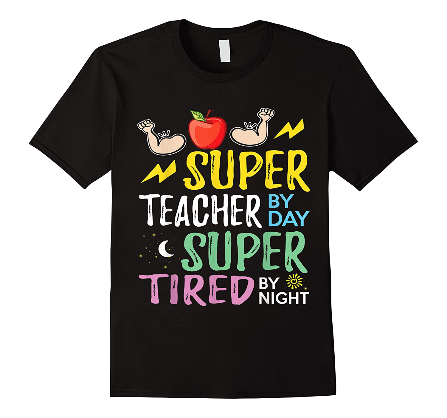 Super Tea By Day Super Tired By Night Cute Gift T-shirt
