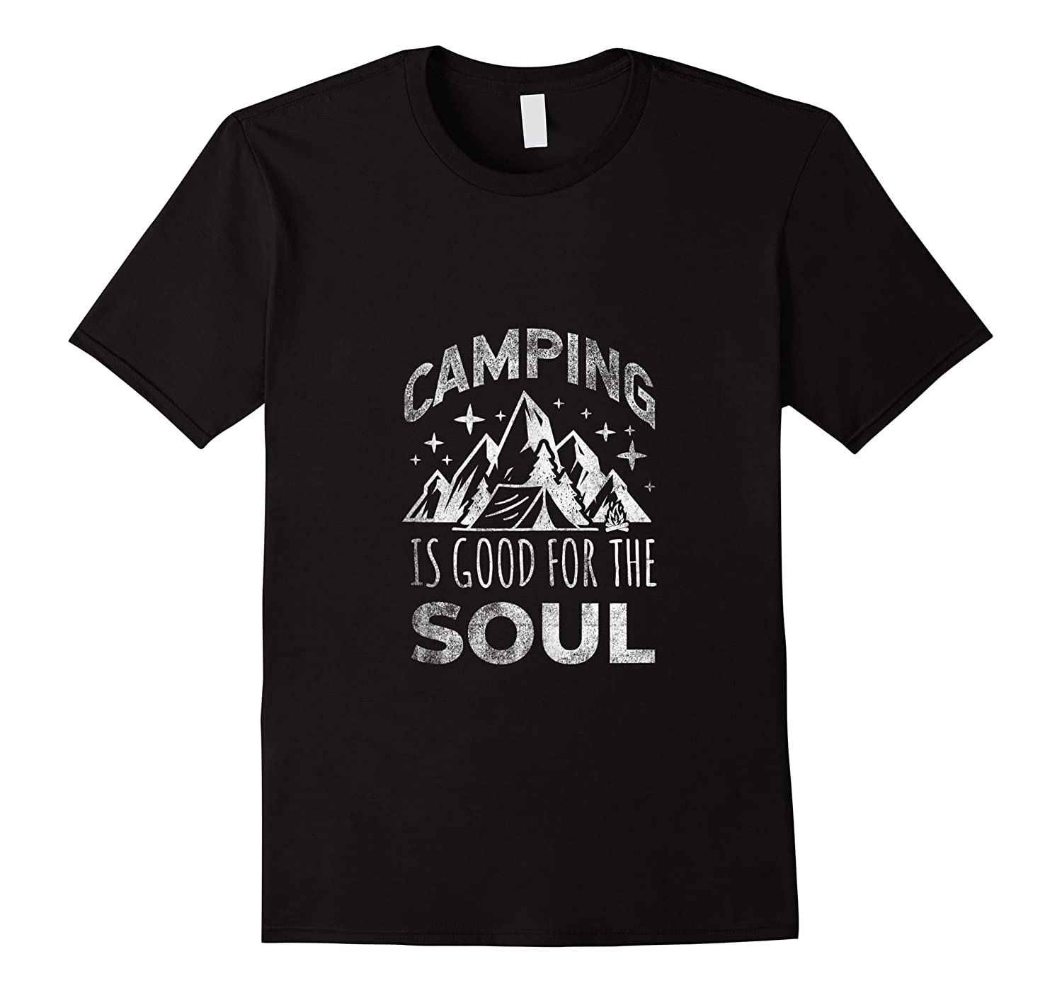 Camping Is Good For The Soul Shirts