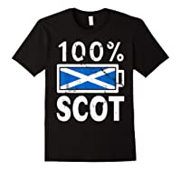 Scotland Flag T Shirt 100 Scot Battery Power Tee Black