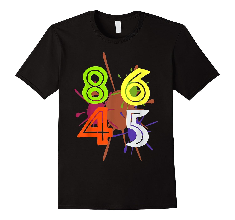 8645 Impeach Trump Anti Trump 8645 T Shirts