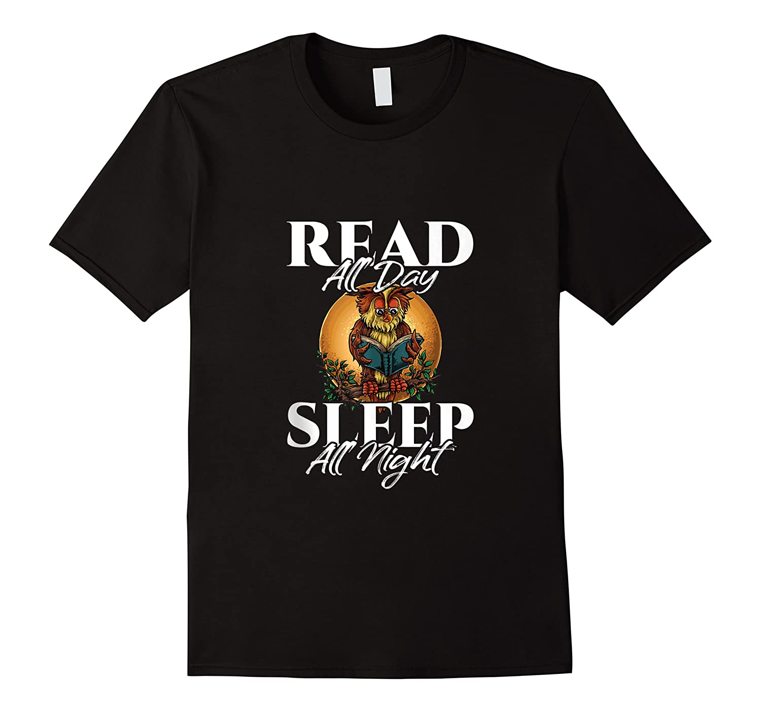 Sleep All Day Read All Night Bookish Read A Book Day Owl Tank Top Shirts