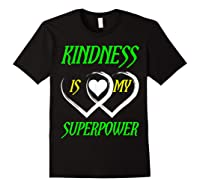 Unity Day Orange T-shirt Kindness Is My Superpower T-shirt Black
