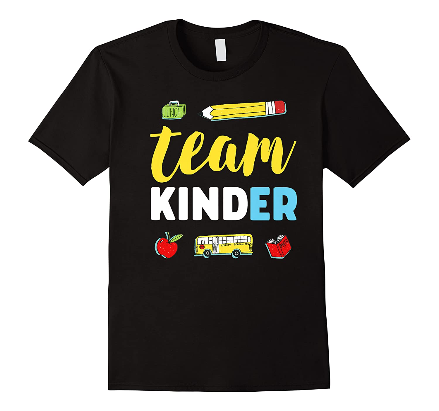 Team Kinder Teacher First Day Of Kindergarten Back To School Shirts