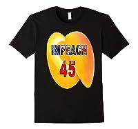Impeach 45 Premium T Shirt Black