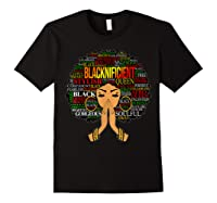 Blacknificient Words Art Afro Natural Hair Black Queen Gift Shirts Black