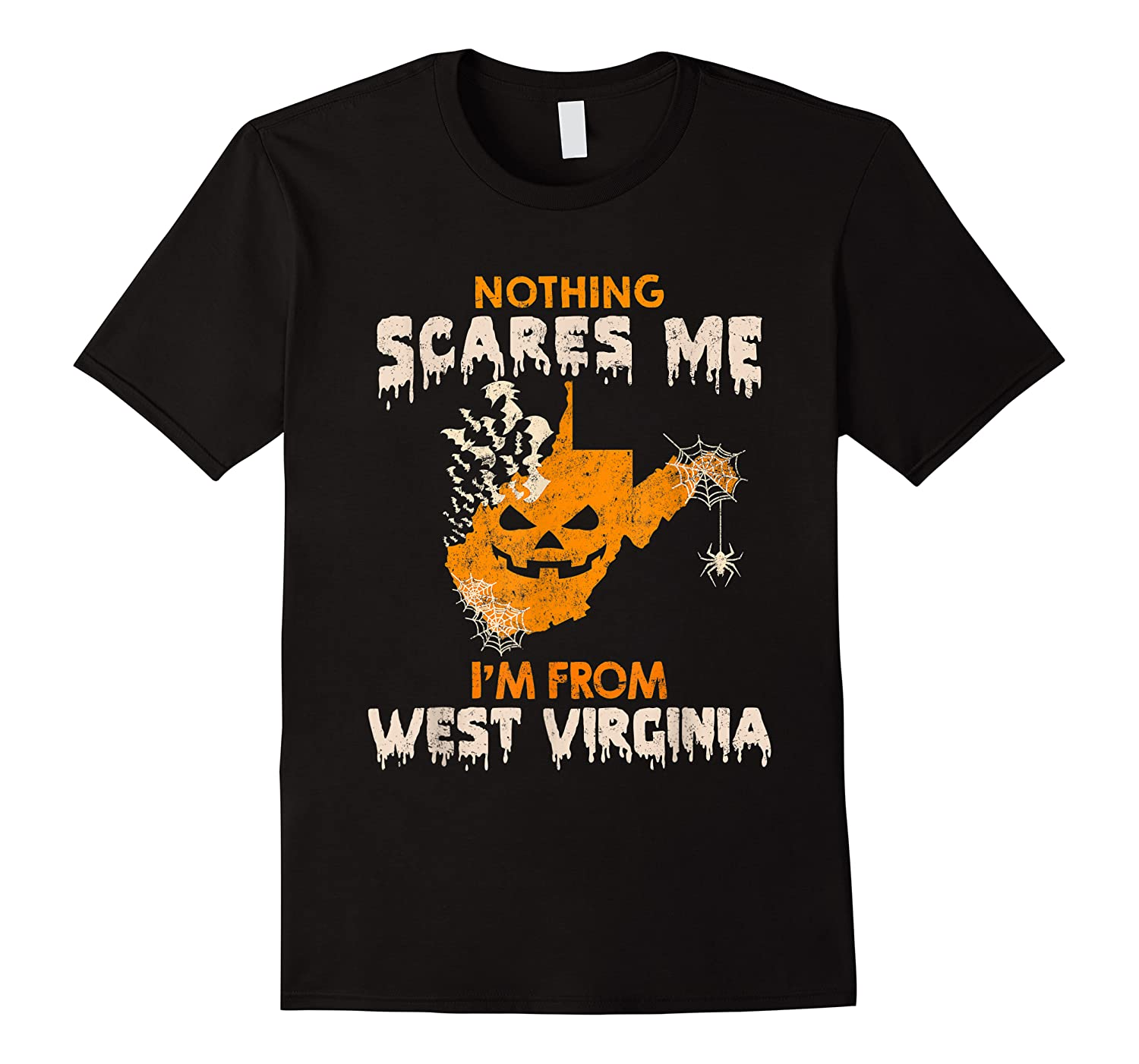 Nothing Scares Me I'm From West Virginia Shirts