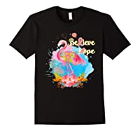 Pink Flamingo Believe Hope Breast Cancer Awareness Month T Shirt Black