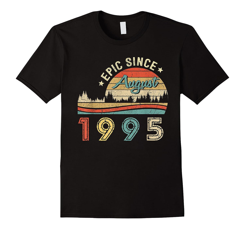 Epic Since August 1995 Tshirt 24 Years Old Shirt Birthday Gi