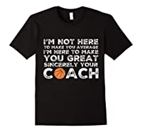 Funny Basketball Coach Shirt   Coaches Tshirt Gift Idea Black