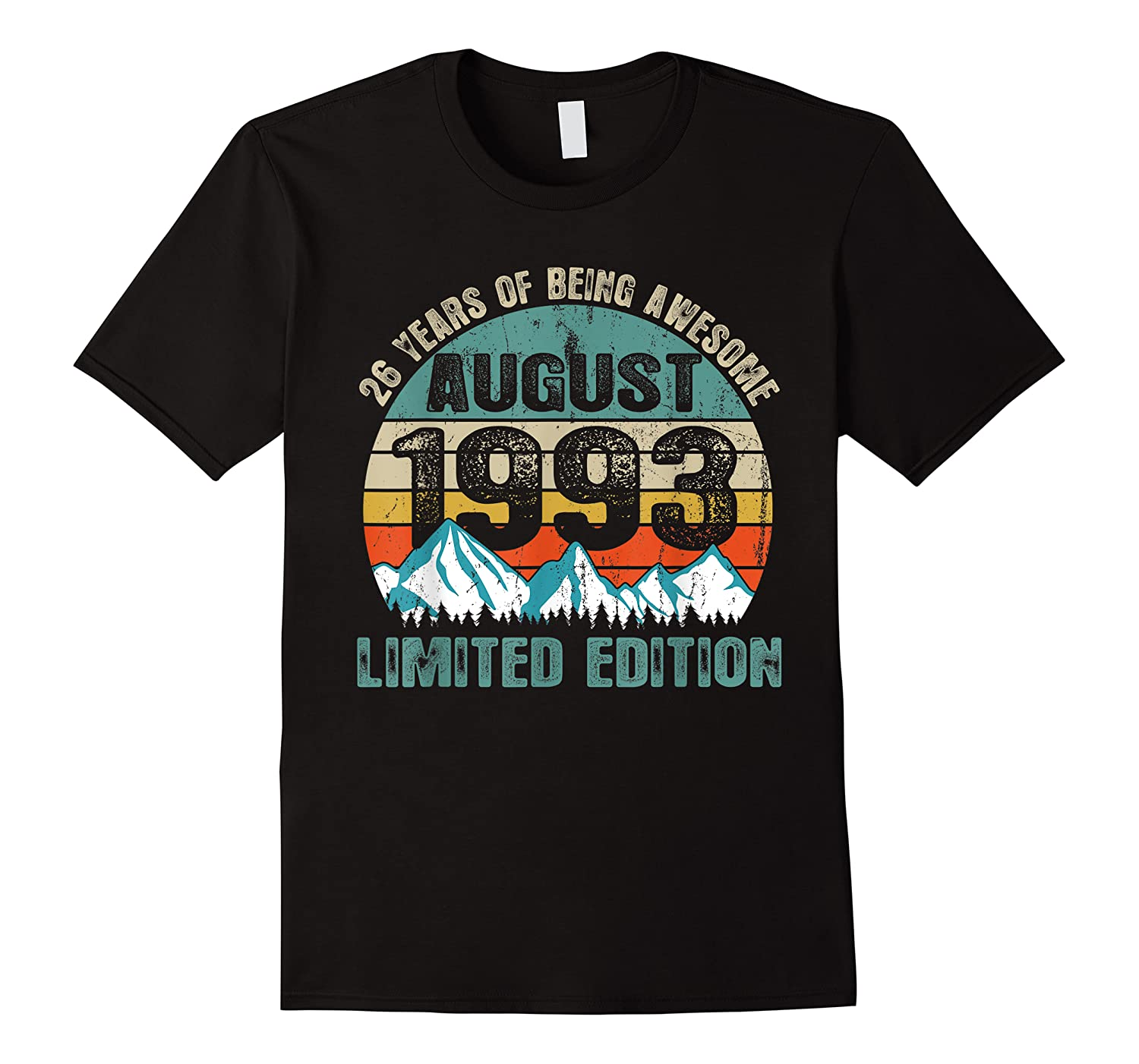 Born August 26 Limited Edition Bday Gift 26th Birthday Shirts