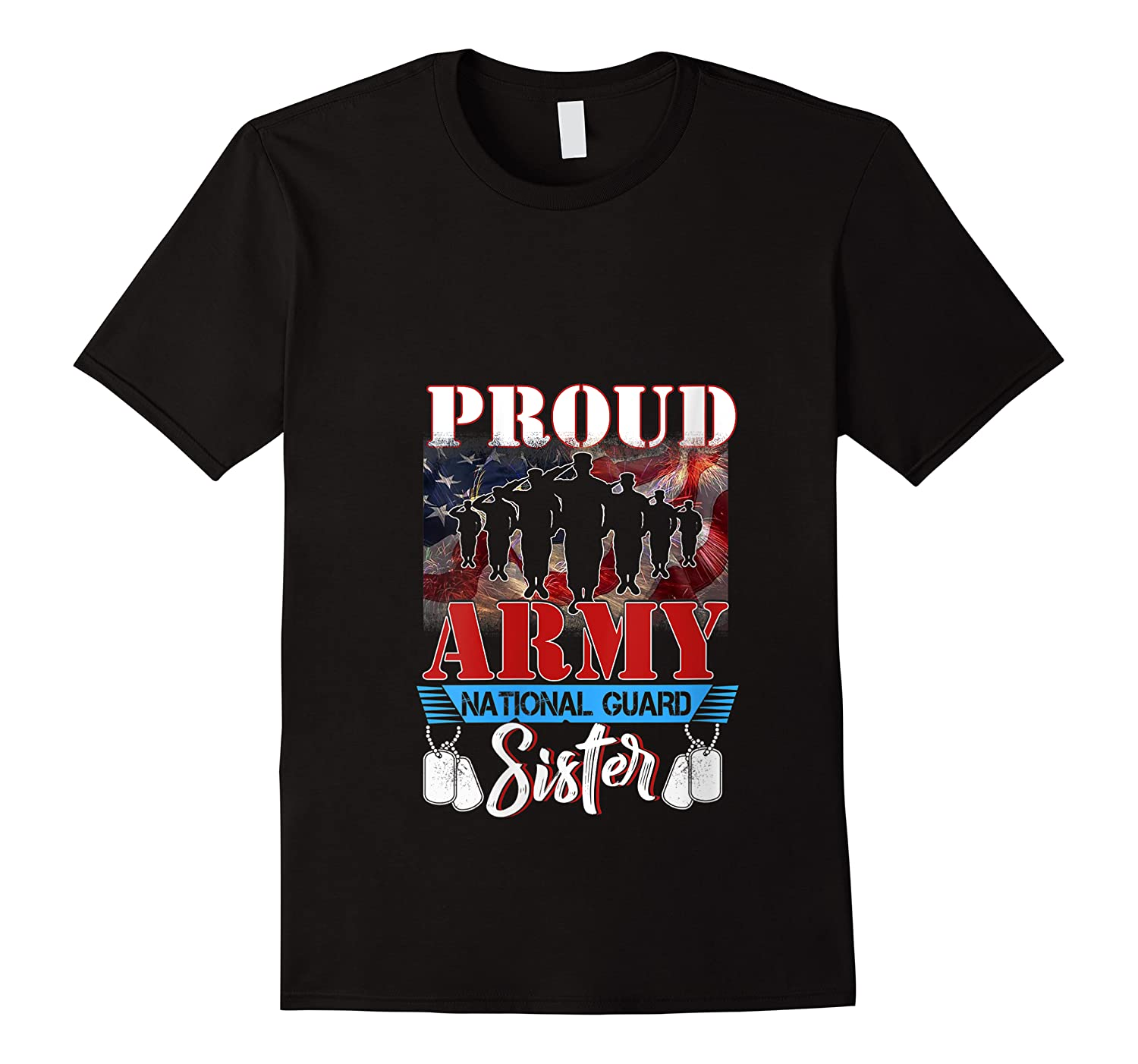 Proud Army National Guard Sister Mothers Day Shirt T-shirt
