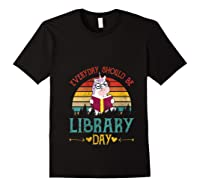 Vintage Everyday Should Be Library Day Unicorn Reading Book T Shirt Black