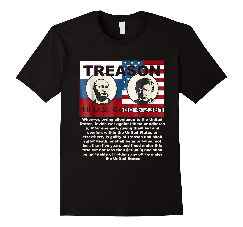 Trump Putin Treason T Shirt Impeach 45 Code 2381 Treason