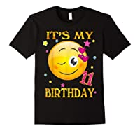 It's My 11th Birthday Girl 11 Years Old Gift Cute Face Shirts Black