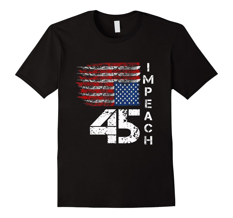 Impeach 45 T Shirt Impeach President Donald Trump