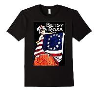 Usa Betsy Ross American Flag Shirt Art 13 Original Colonies T Shirt Black