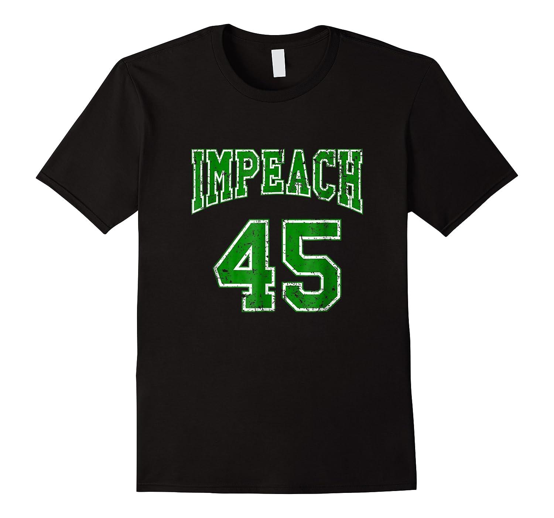 Impeach 45 T Shirt Green Edition