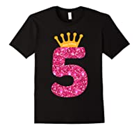 Happy Birthday Shirt, Girls 5th Party 5 Years Old Bday Black