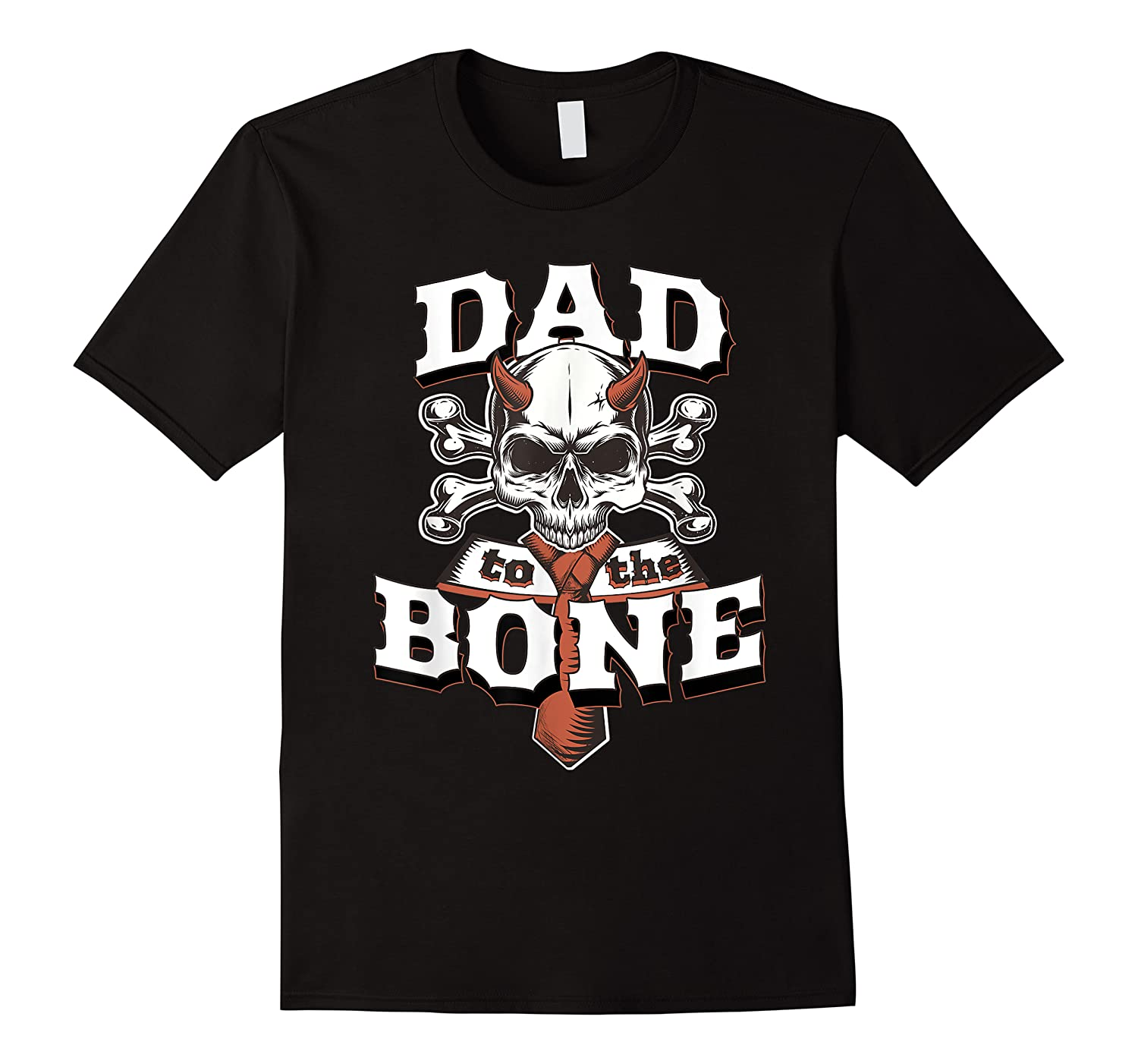 S Dad To The Bone Father S Day For Papa T Shirt