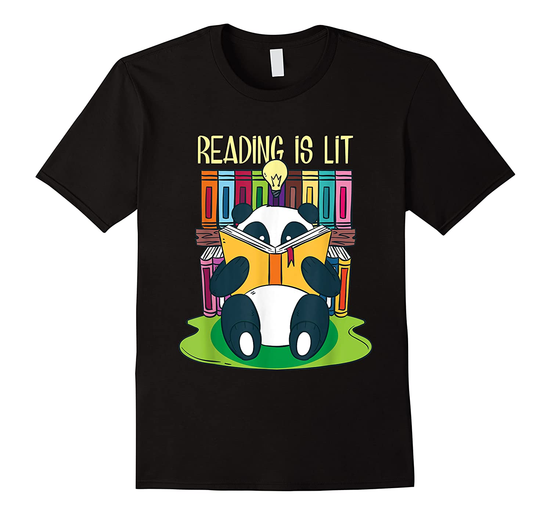 Reading Is Lit Panda Bear Funny English Tea Tee T Shirt