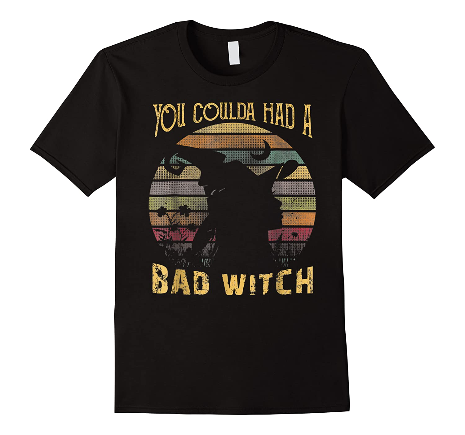 You Coulda Had A Bad Witch Halloween Awesome Shirts