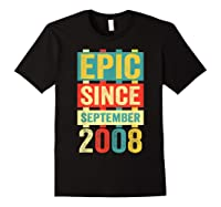 Epic Since September 2008 T-shirt- 11 Years Old Shirt Gift Black