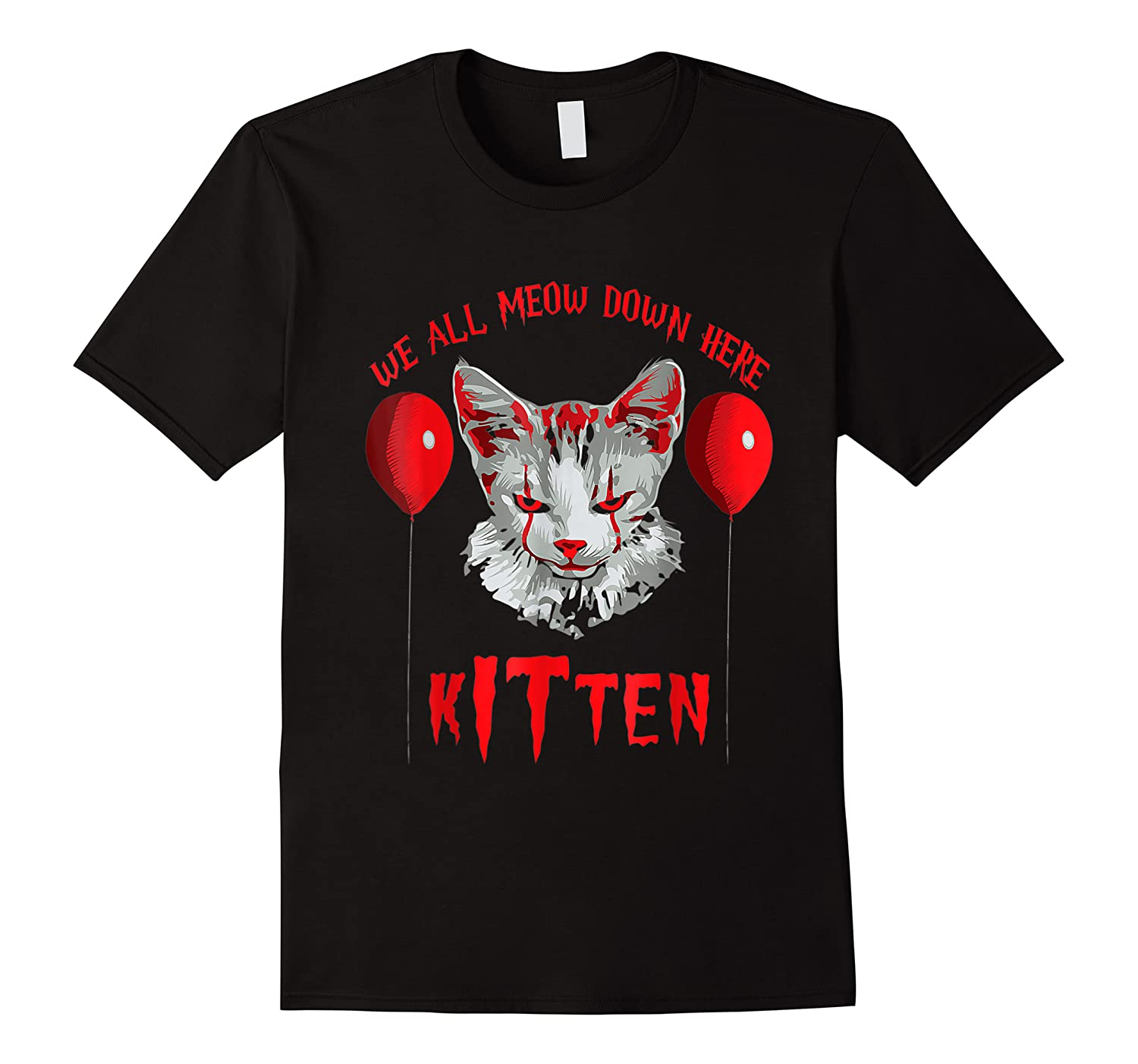 We All Meow Down Here Kitten Halloween Scary Cat T-shirt