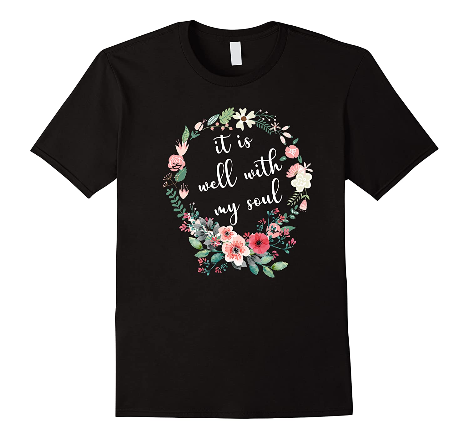 Inspirational It Is Well With My Soul T Shirts Faith Tees Premium T Shirt