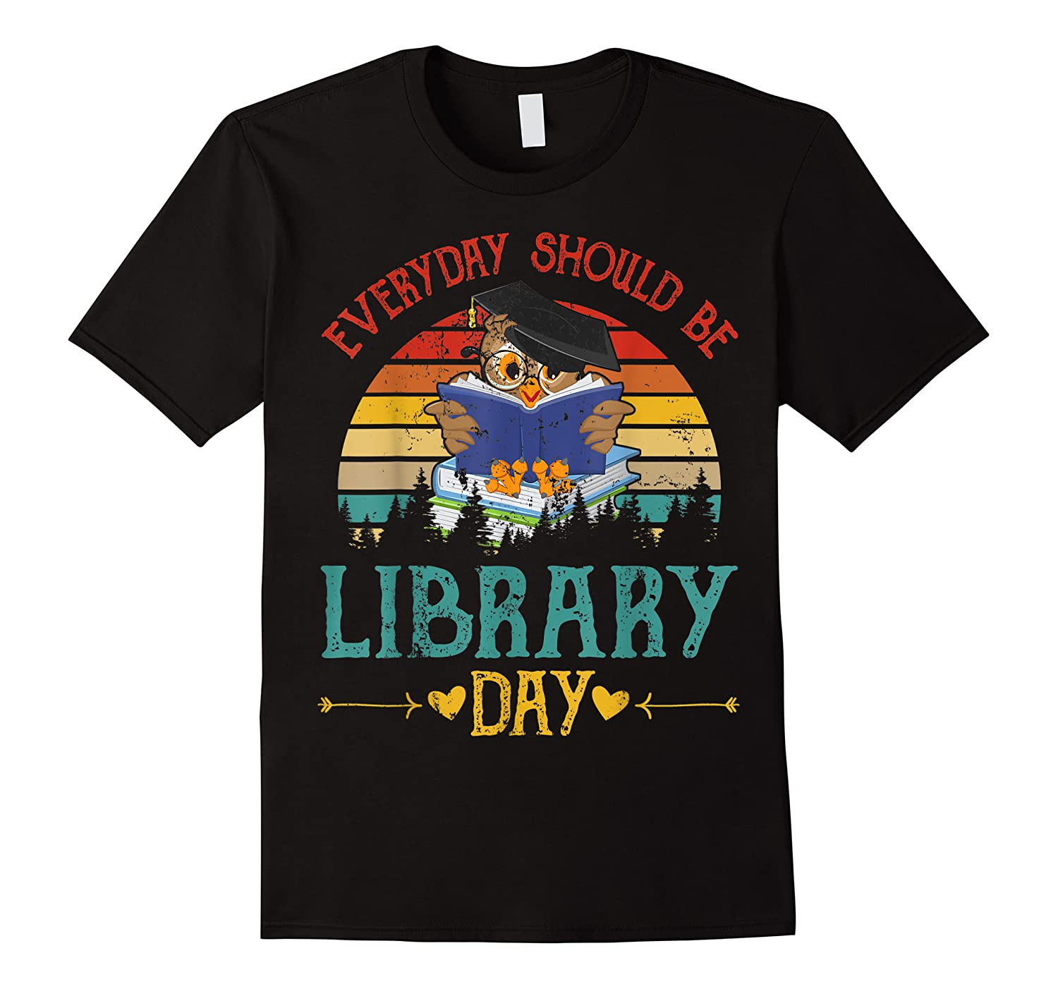 Vintage Everyday Should Be Library Day Owl Reading Book Gift T Shirt