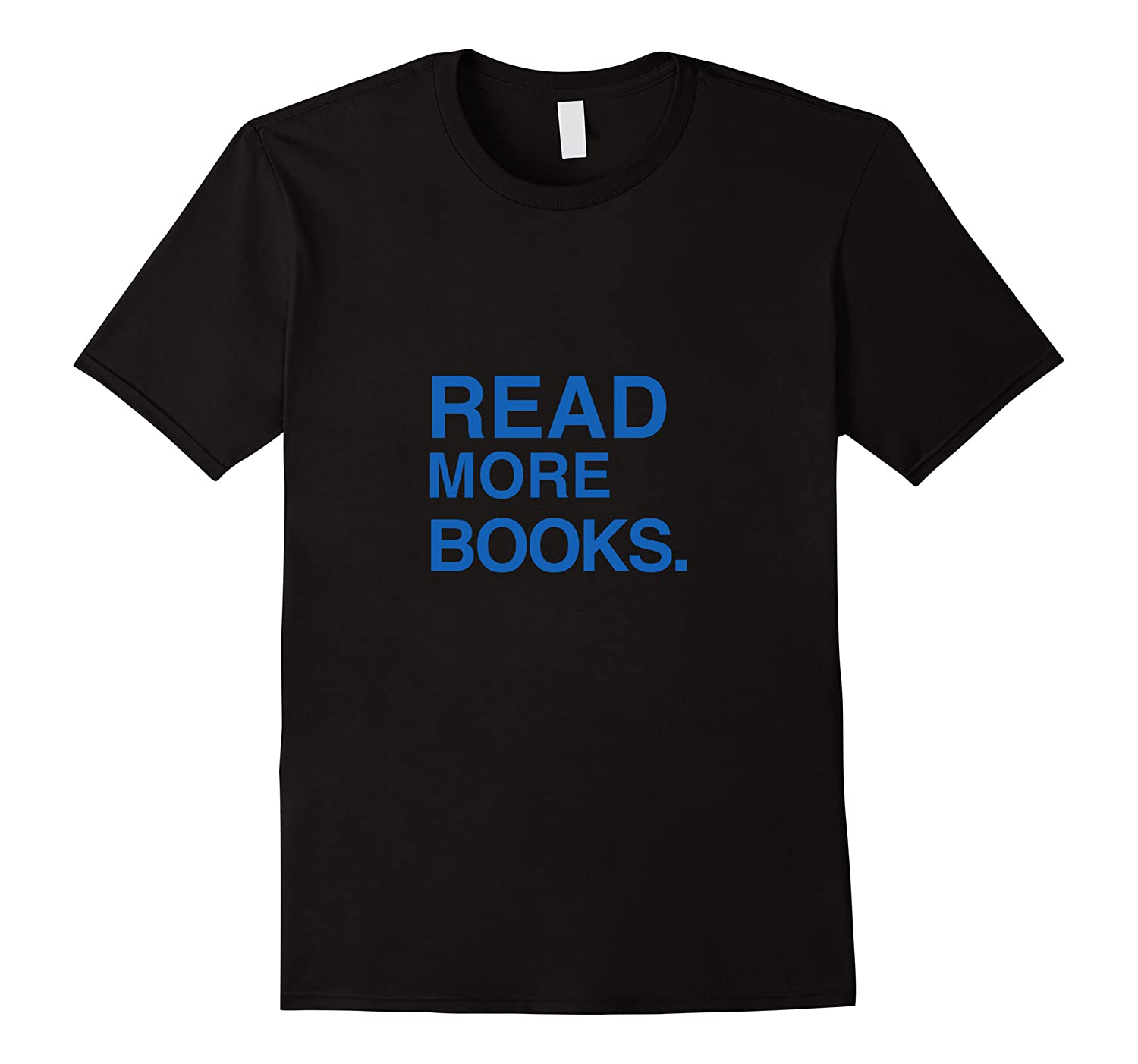Read More Books Book Lovers Readers And Authors T Shirt Men Short Sleeve