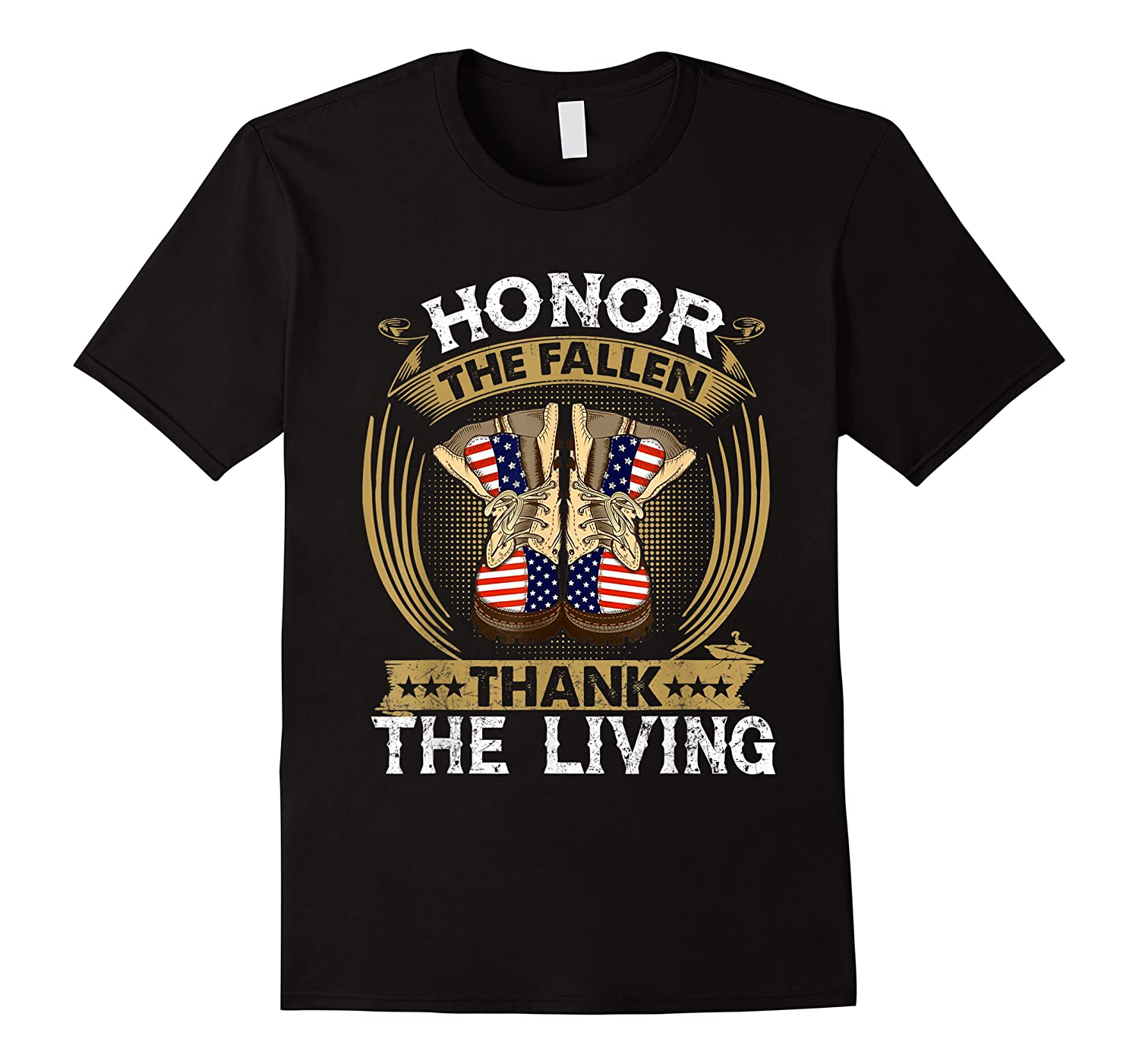 Honor The Fallen Thank The Living Memorial Day Gift Shirts