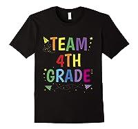 Team 4th Fourth Grade Tea 1st Day Of School T Shirt Black