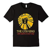 The Lyin King Impeach Anti Trump T Shirt Black