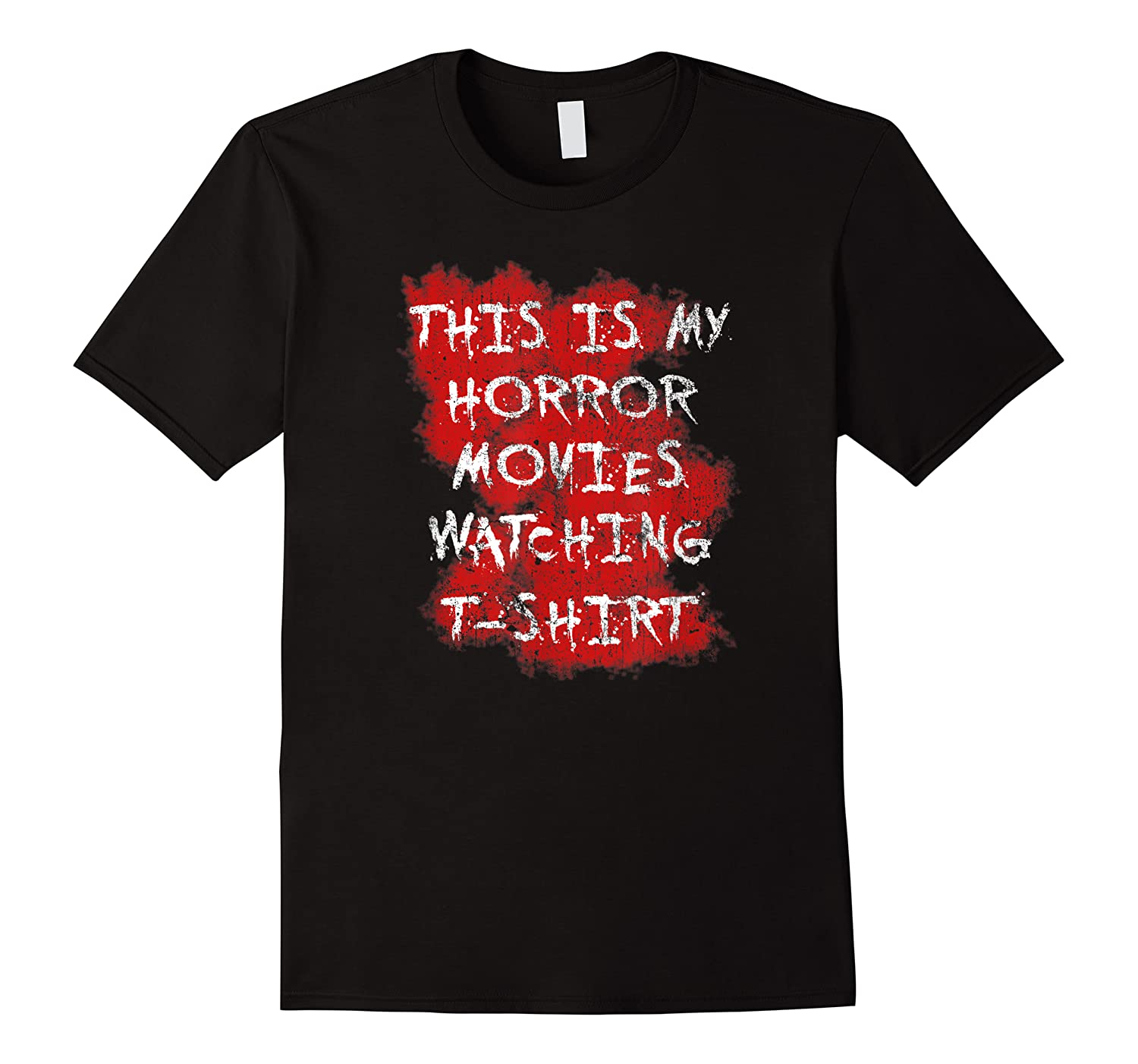 My Horror Movie Watching Tshirt - Scary Movie Lover Clothing