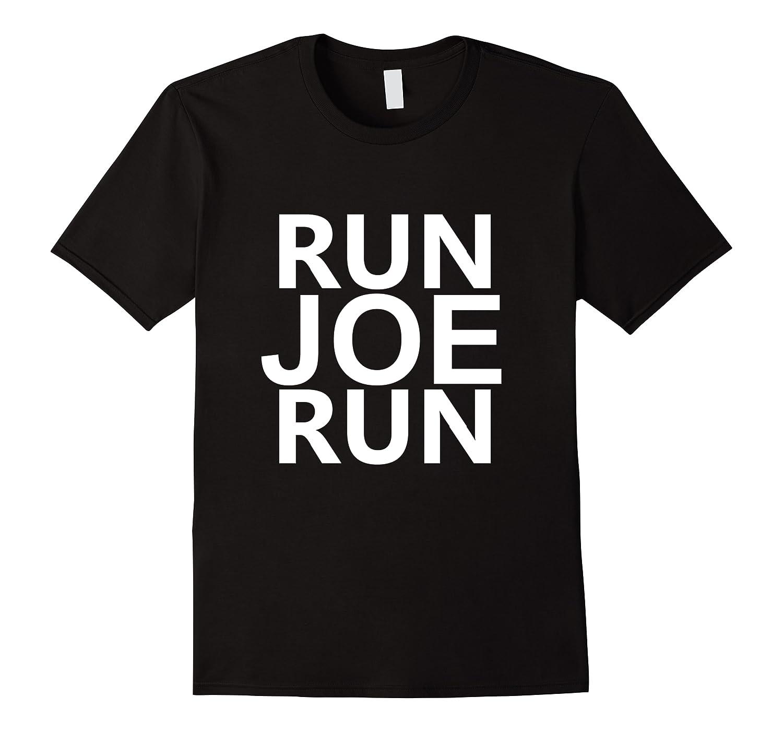 Run Joe Run Shirt Vote Joe Biden For President 2020 Tshirts T Shirt Men Short Sleeve