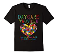 Daycare Provider Tshirt Appreciation Gift Childcare Tea T Shirt Black