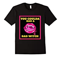 Lips You Coulda Had A Bad Witch Funny Halloween Gift T-shirt Black