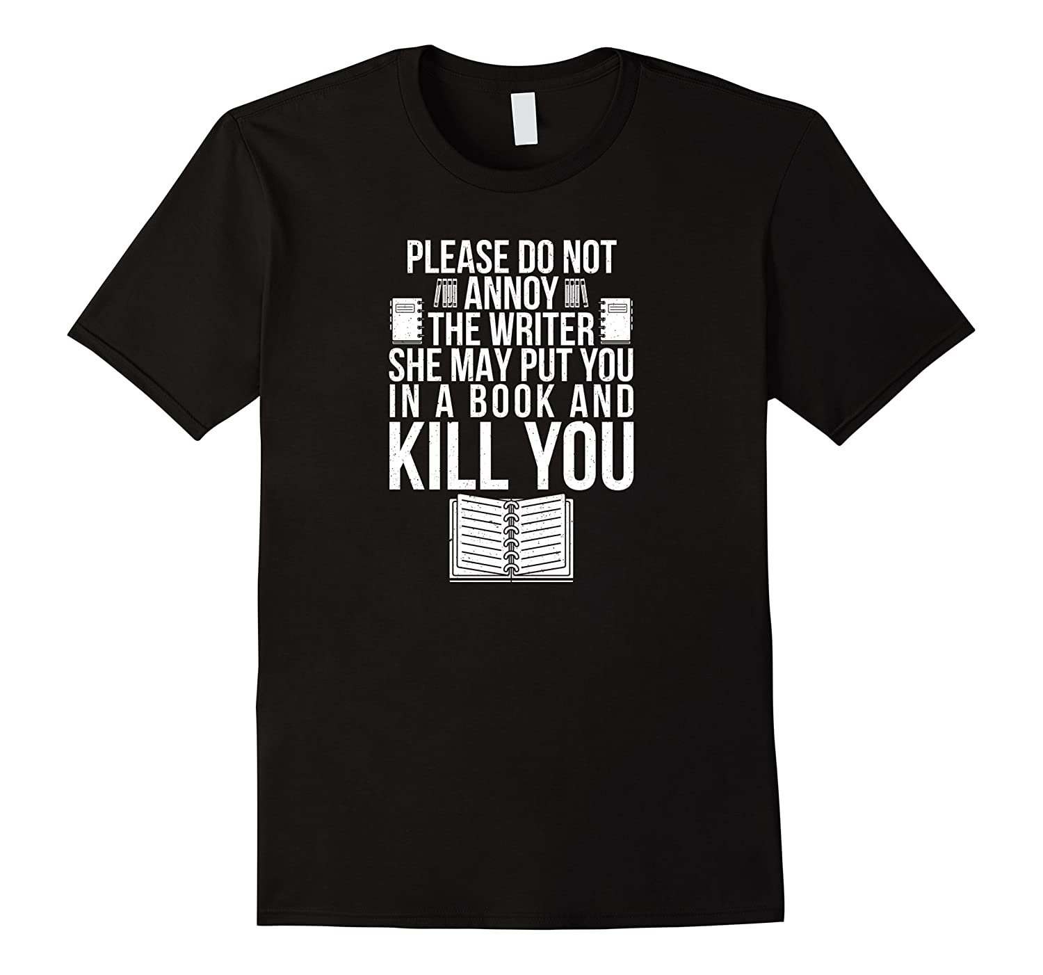 Funny Writers T Shirt Authors Shirt Do Not Annoy The Writer Pullover  Men Short Sleeve