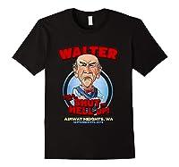 Walter Airway Heights Wa T Shirt Black