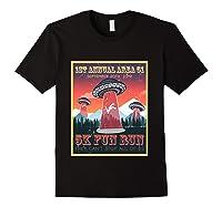 Alien Ufo 5k Fun Run Storm Area 51 Shirts Black