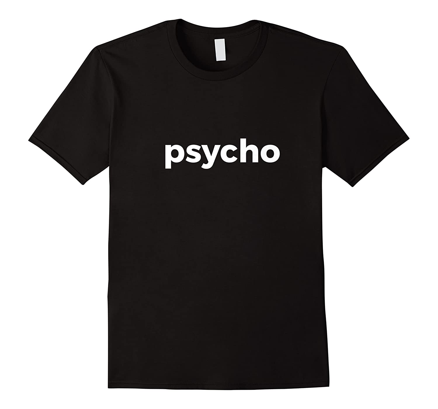 Psycho Fashion For Crazy People Shirts