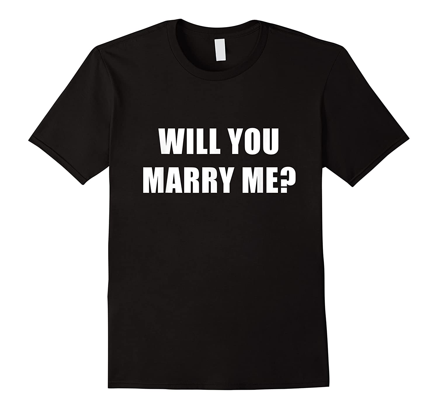 Will You Marry Me Shirts