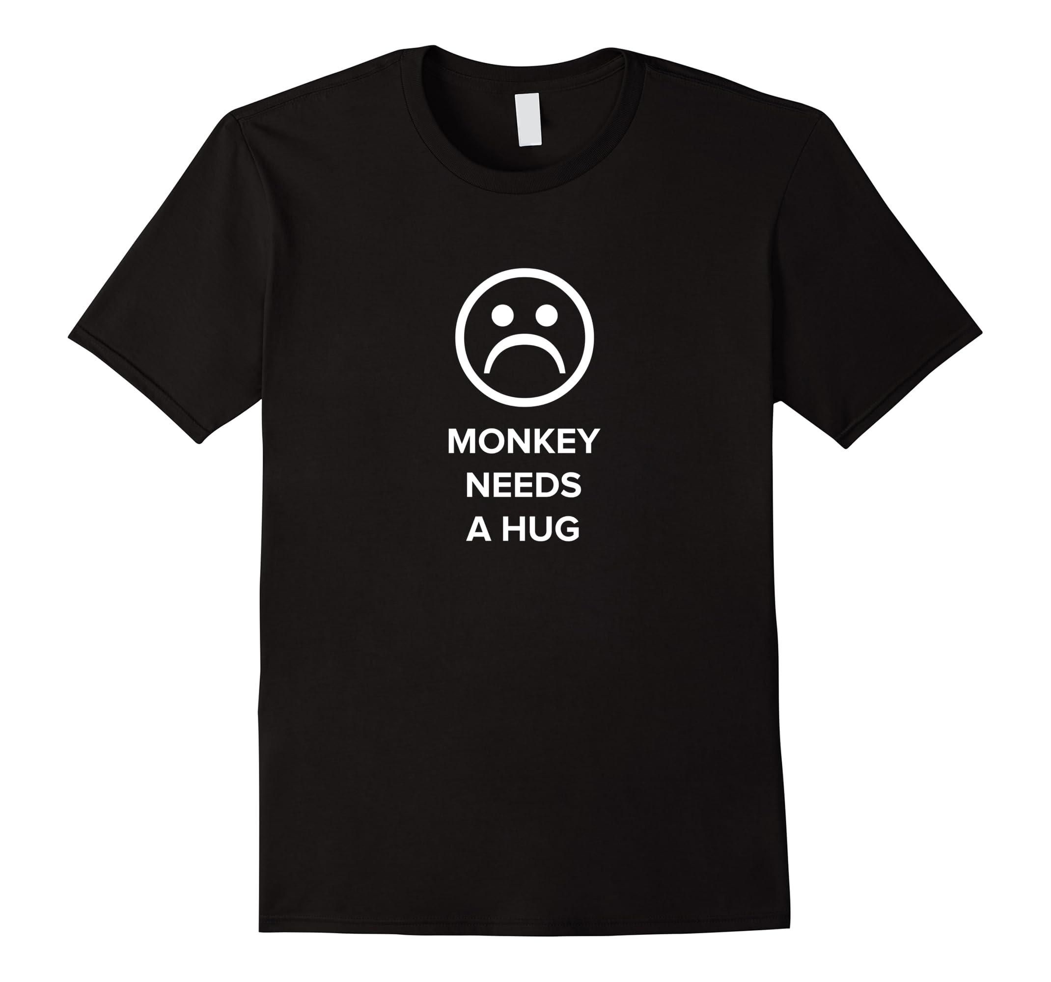 Monkey Needs a Hug T-Shirt-RT