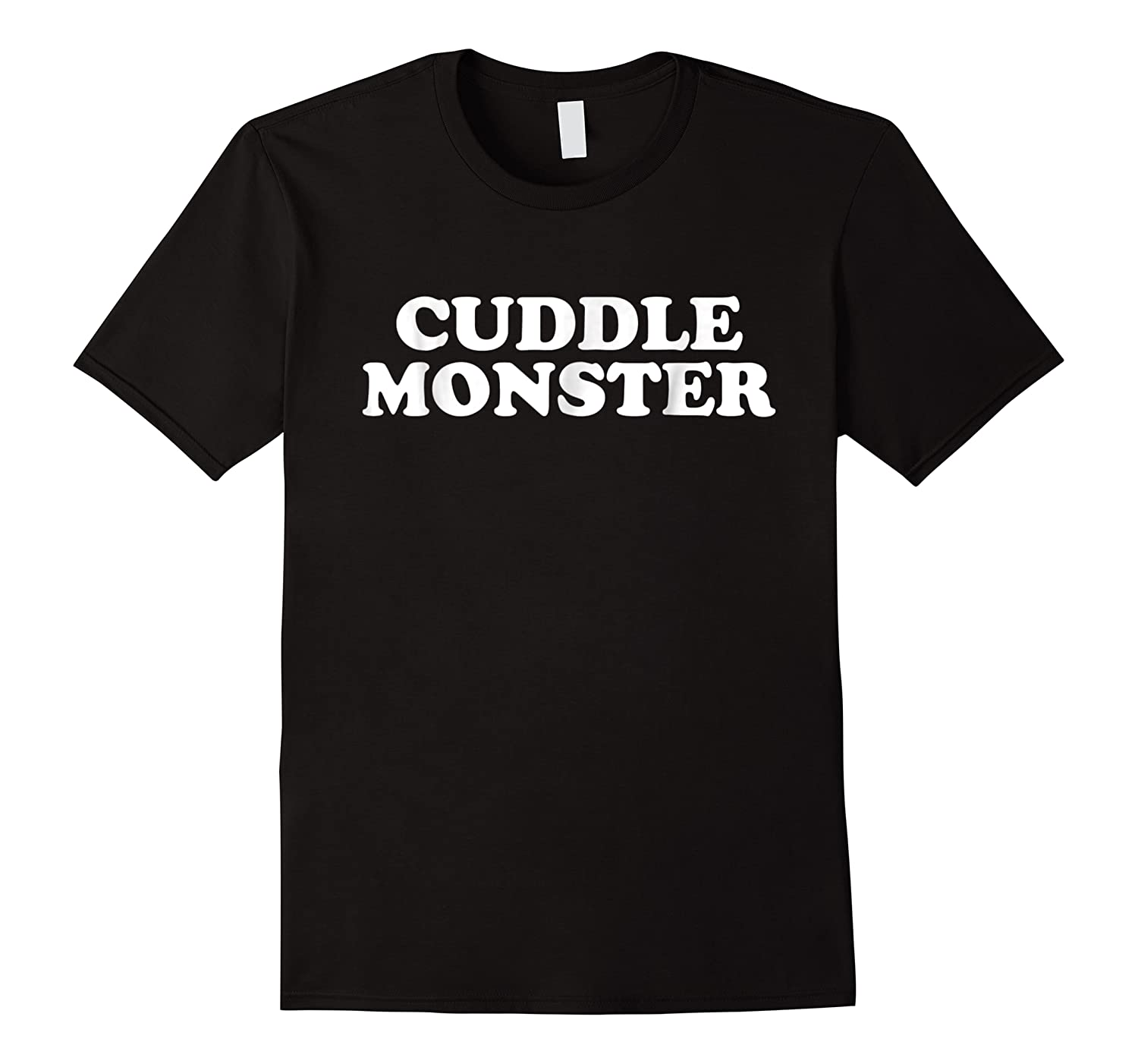 Funny Cuddle Monster T-shirt