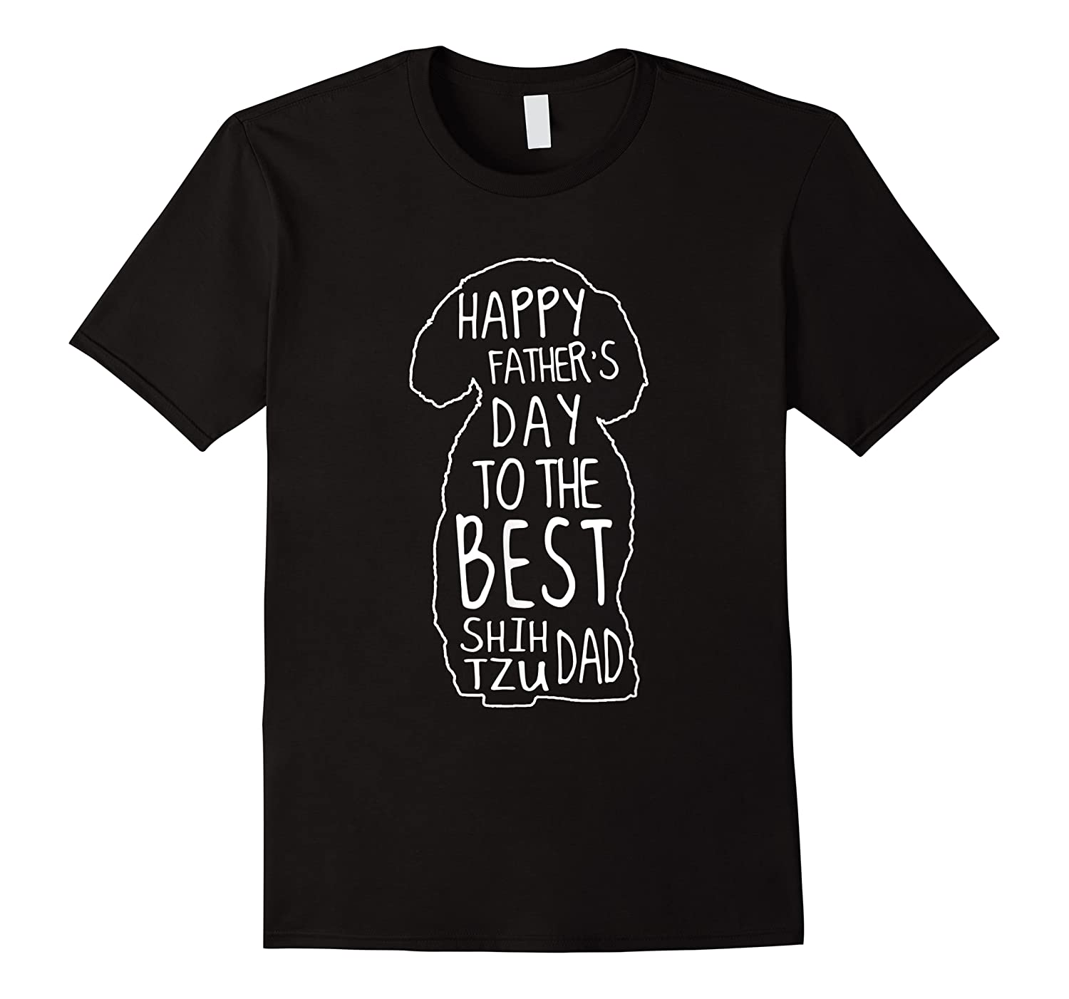 Happy Fathers Day To The Best Shih Tzu Dad Papa Father Shirts